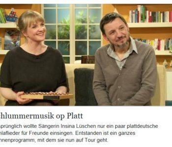++ SCHLUMMERMUSIK OP PLATT…un Hoch beim NDR ++